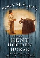 Percy Maylam's The Kent Hooden Horse, Cover